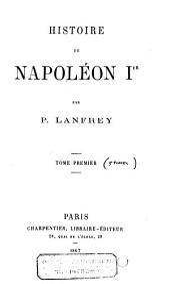 Histoire de Napoléon I.