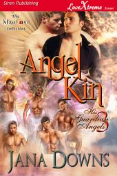 Angel Kin [His Guardian Angels 3]