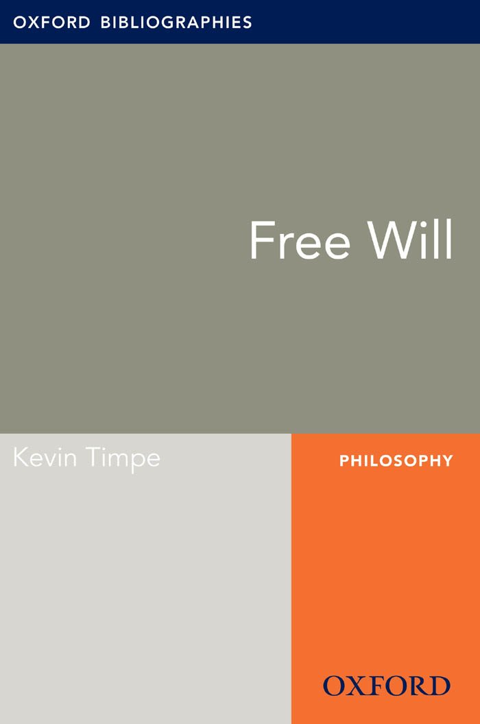 Free Will: Oxford Bibliographies Online Research Guide