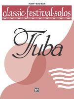 Classic Festival Solos - Tuba, Volume 1