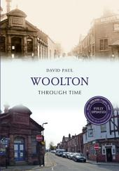 Woolton Through Time: Revised Edition