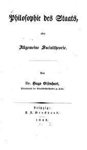 Philosophie des Staats, oder allgemeine Socialtheorie: Band 1