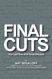 Final Cuts  The Last Films Of 50 Great Directors