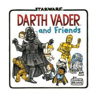 Darth Vader and Friends PDF