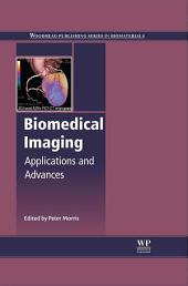 Biomedical Imaging: Applications and Advances