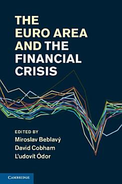 The Euro Area and the Financial Crisis PDF