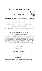 St. Petersburgh, a journal of travels to and from that capital: Volume 2