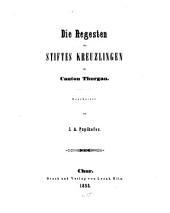 Die Regesten der Benedictiner-Abtei Disentis im Canton Graubünden