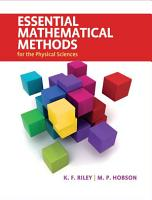 Essential Mathematical Methods for the Physical Sciences PDF