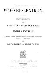 Wagner-lexikon: Hauptbegriffe der Kunst- und Weltanschauung Richard Wagner's
