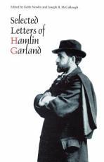 Selected Letters of Hamlin Garland