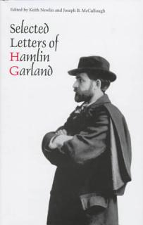 Selected Letters of Hamlin Garland Book