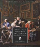 The Broadview Anthology of Restoration and Early Eighteenth Century Drama: Concise Edition