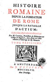 Histoire Romaine: Depuis La Fondation De Rome Jusqu'a La Bataille D'Actium. 13