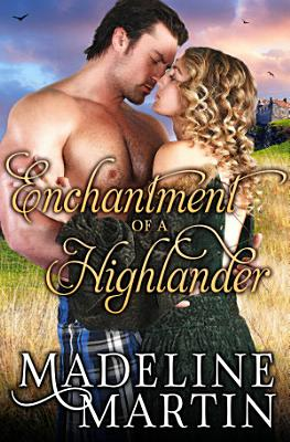 Enchantment of a Highlander PDF