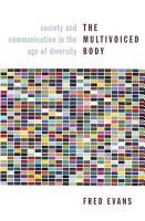 The Multivoiced Body PDF
