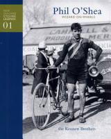 New Zealand Cycling Legends 01   Phil O Shea   Wizard on wheels PDF