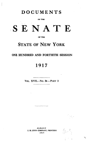 Documents of the Senate of the State of New York: Volume 9; Volume 17; Volume 20; Volume 23; Volume 32