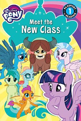 My Little Pony  Meet the New Class