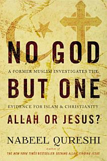 No God but One  Allah or Jesus   with Bonus Content  Book