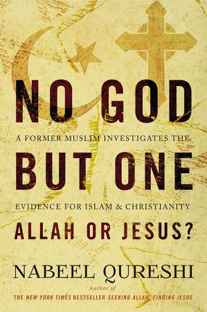 No God but One  Allah or Jesus   with Bonus Content  PDF