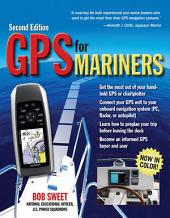 GPS for Mariners, 2nd Edition: A Guide for the Recreational Boater, Edition 2