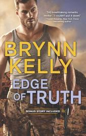 Edge of Truth: A Thrilling Novel of Romantic Suspense