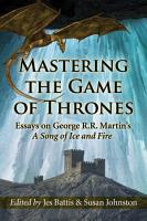 Mastering the Game of Thrones PDF