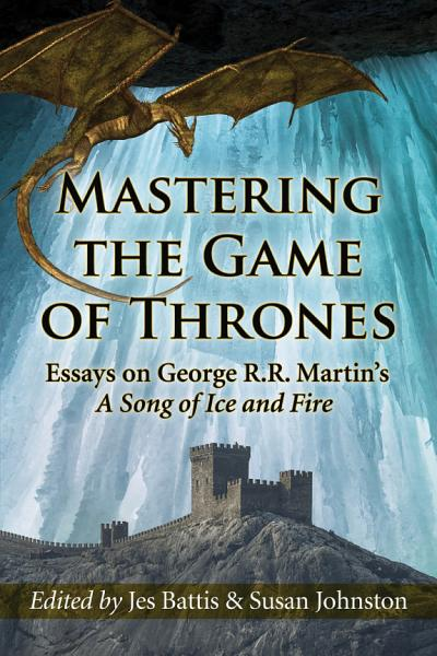 Mastering the Game of Thrones