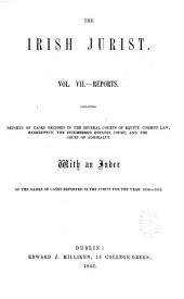 The Irish Jurist: Volume 7