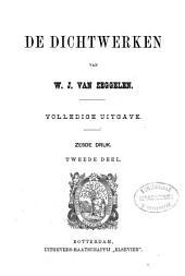 De dichtwerken van W. J. van Zeggelen: volledige uitgave, Volume 2