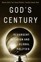 God s Century  Resurgent Religion and Global Politics PDF