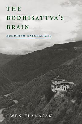The Bodhisattva s Brain
