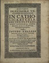 Disp. de extremae unctionis sacramento