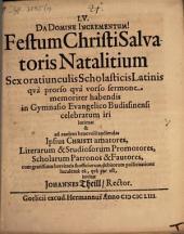 LV. Festum Christi Salvatoris natalitium ...