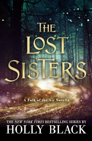 The Lost Sisters  The Folk of the Air Novella