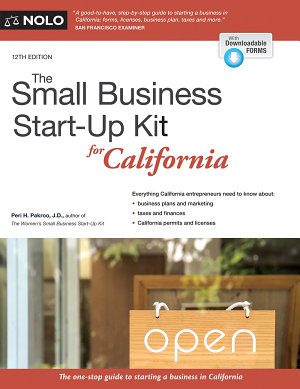 The Small Business Start Up Kit for California PDF