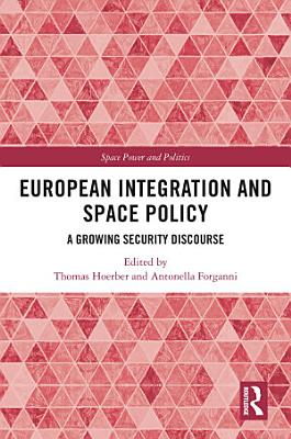 European Integration and Space Policy