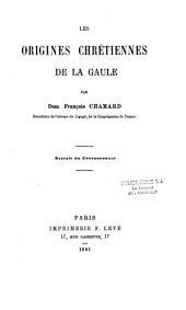 Les origines chrétiennes de la Gaule