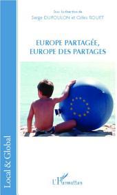 Europe partagée, Europe des partages