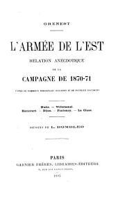 L'armée de l'est: relation anecdotique de la campagne de 1870-71, d'après de nombreux témoignages oculaires et de nouveaux documents, Volume2
