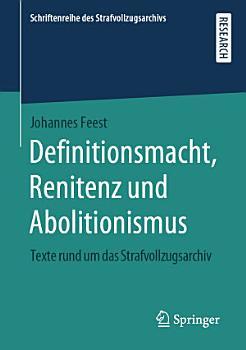 Definitionsmacht  Renitenz und Abolitionismus PDF