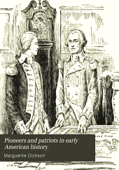 Pioneers and Patriots in Early American History