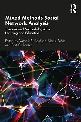 Mixed Methods Social Network Analysis