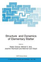 Structure and Dynamics of Elementary Matter PDF