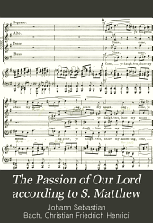 The Passion of Our Lord according to S. Matthew