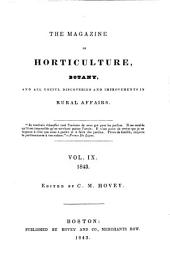 The Magazine of Horticulture, Botany, and All Useful Discoveries and Improvements in Rural Affairs: Volume 9
