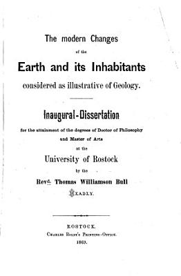 The modern changes of the Earth and its Inhabitants considered as illustrative of geology PDF