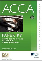 ACCA Paper P7 - Advanced Audit and Assurance (INT) Practice and Revision Kit