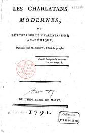 Les Charlatans modernes, ou Lettres à Camille [Desmoulins ?] sur le charlatanisme académique